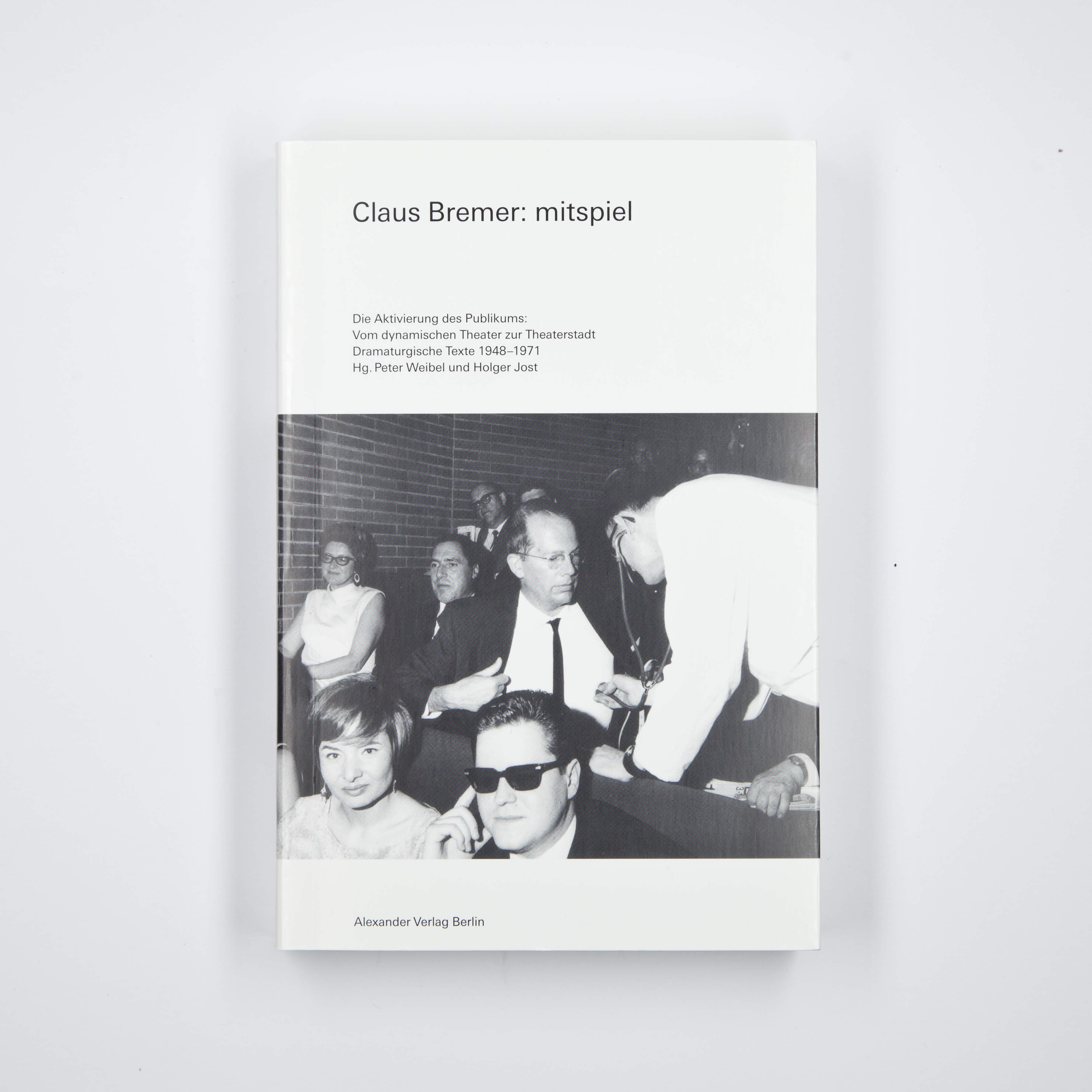 Claus Bremer: Mitspiel