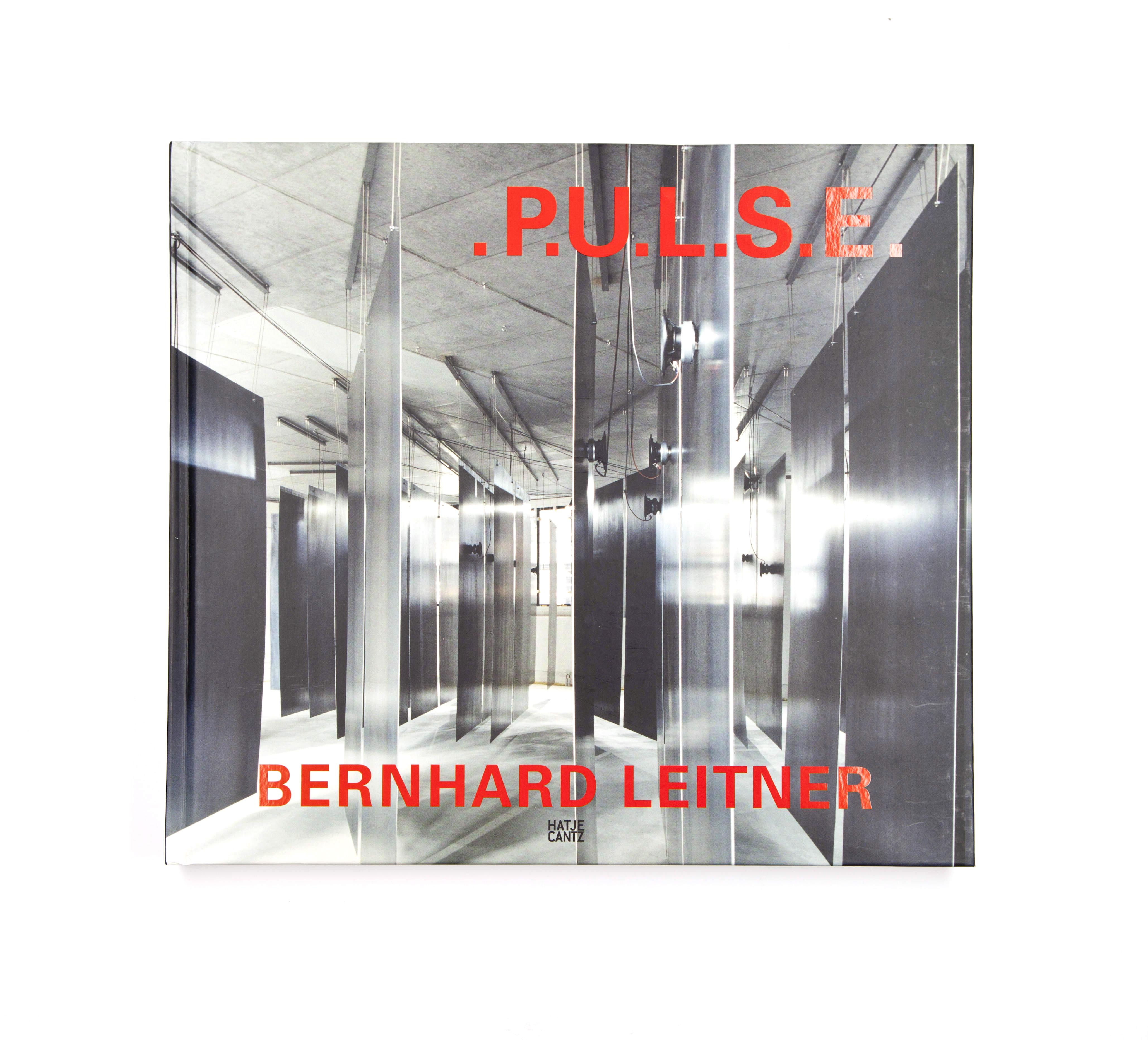 Bernhard Leitner: P.U.L.S.E.