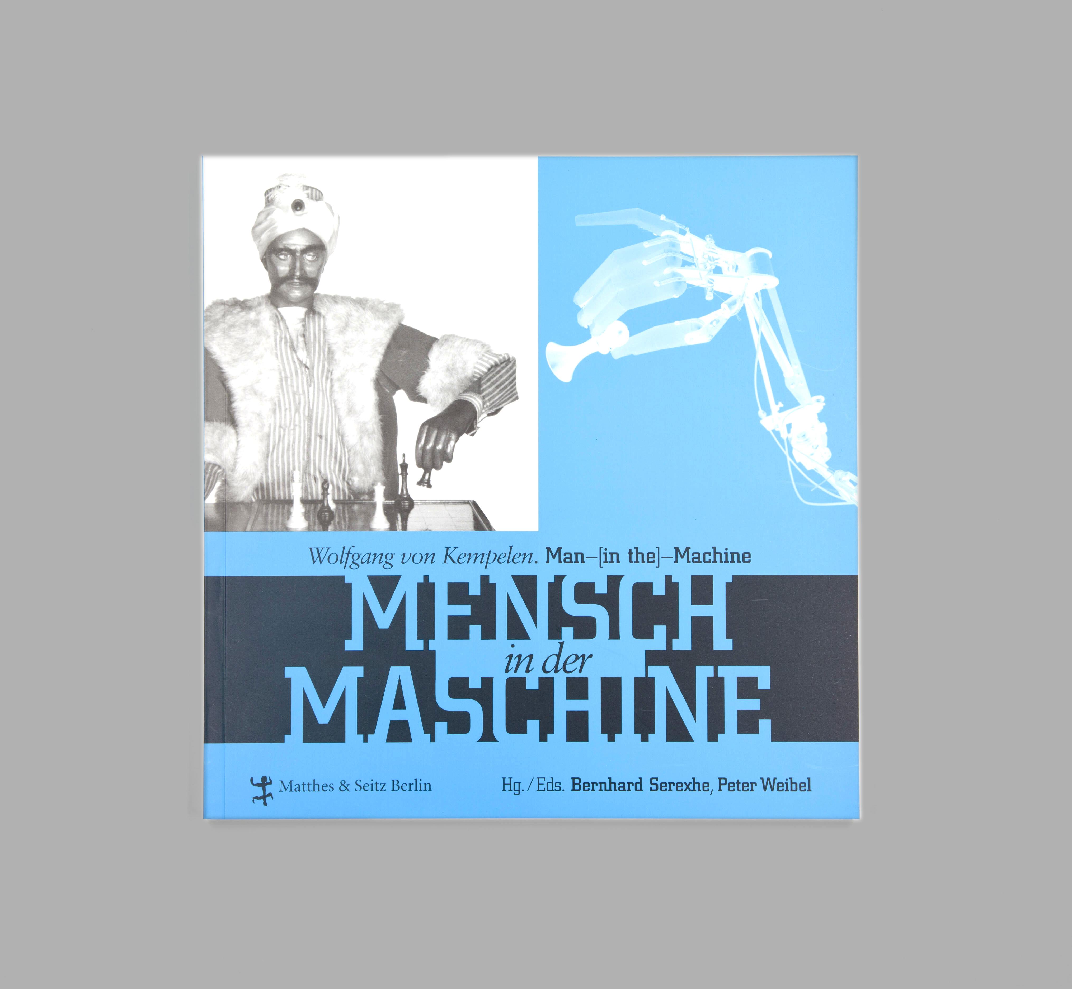 Wolfgang von Kempelen. Mensch in der Maschine / Man in the Machine
